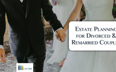 Estate Planning for Divorced & Remarried Couples
